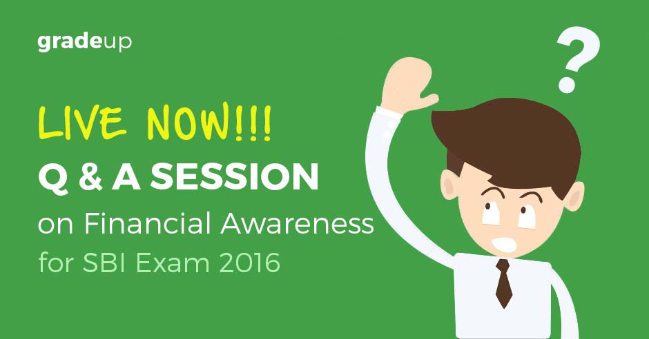 Q & A Session on Financial Awareness for SBI Clerk 2016 Exam – Now Live!