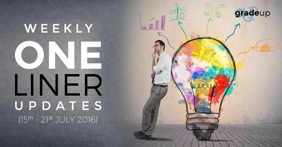 One Liners Weekly Updates (15th-21st) July 2016: Download Now