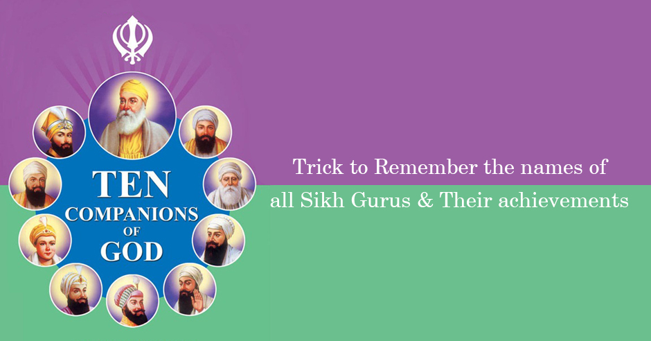 Sanskrit Of The Vedas Vs Modern Sanskrit: Trick To Remember The Names Of All Sikh Gurus And Their