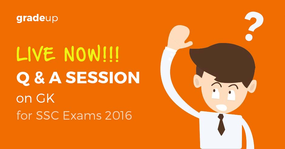 Q & A Session on General Awareness for SSC Exam 2016 – Now Live!